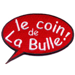 Badge Le coin de la Bulle!